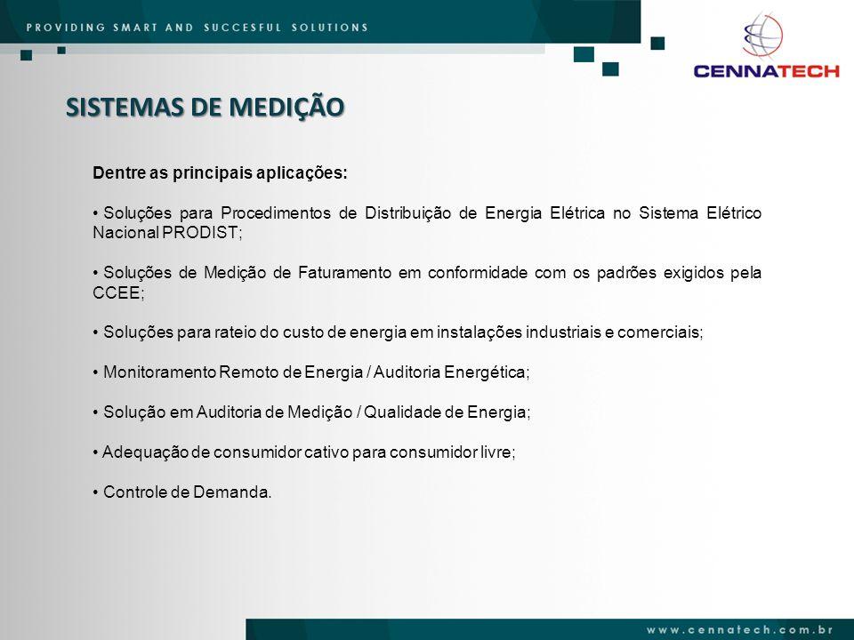 SISTEMAS DE MEDIÇÃO Dentre as principais aplicações: Soluções para Procedimentos de Distribuição de Energia Elétrica no Sistema Elétrico Nacional PROD