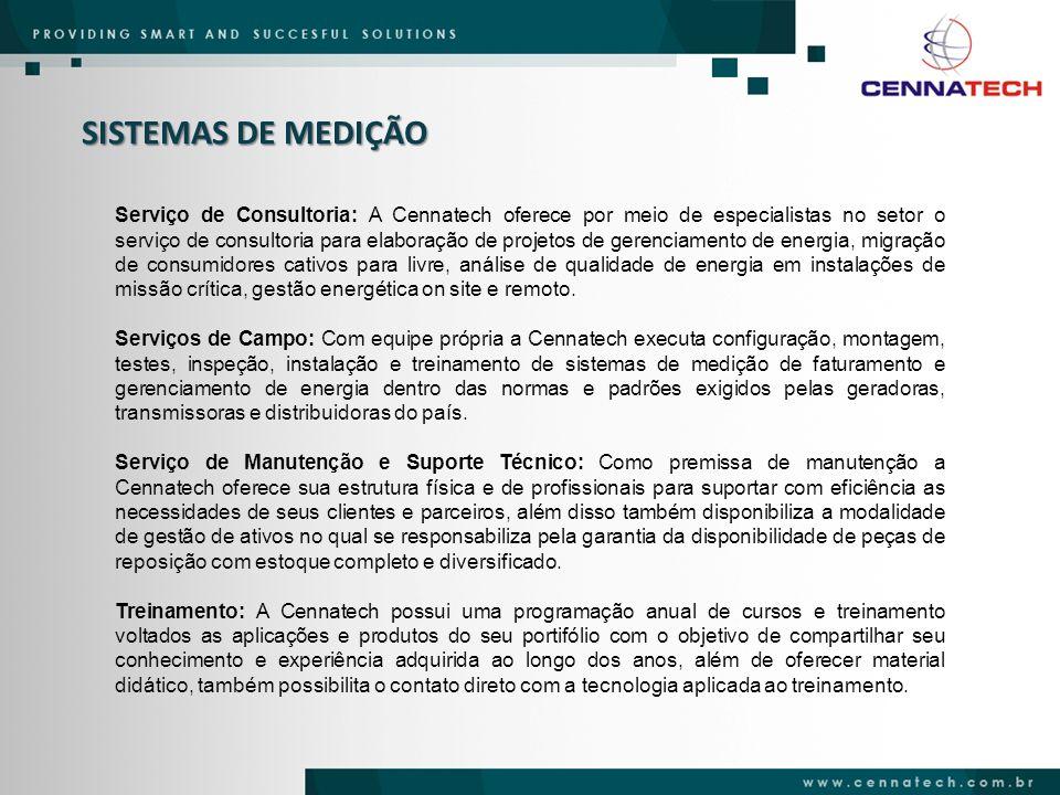 SISTEMAS DE MEDIÇÃO Serviço de Consultoria: A Cennatech oferece por meio de especialistas no setor o serviço de consultoria para elaboração de projeto