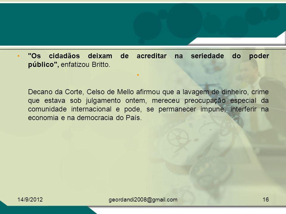 MINISTRO CELSO DE MELO MINISTRO CARLOS AYRES BRITO 14/9/201215geordandi2008@gmail.com
