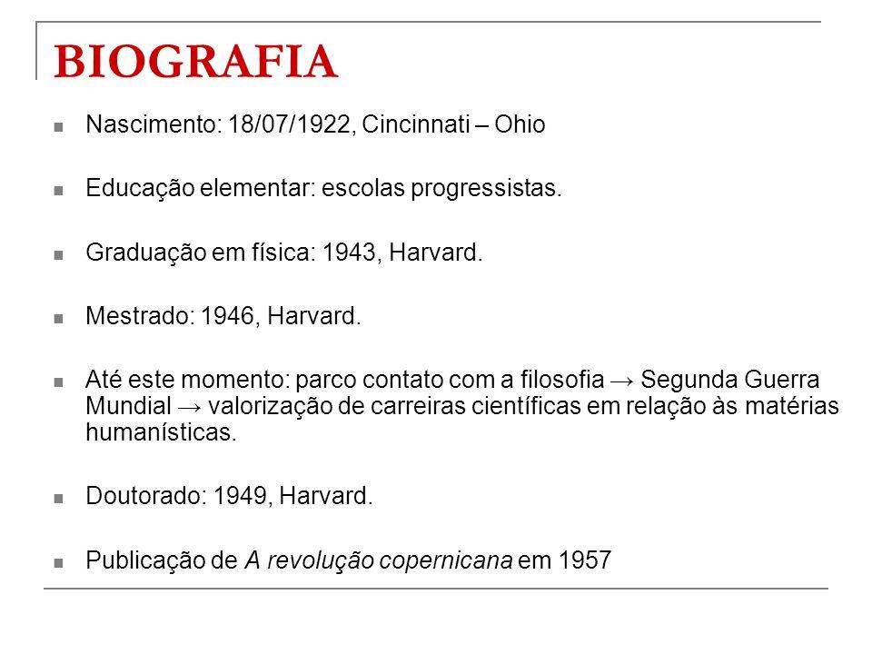 BIOGRAFIA Nascimento: 18/07/1922, Cincinnati – Ohio Educação elementar: escolas progressistas. Graduação em física: 1943, Harvard. Mestrado: 1946, Har