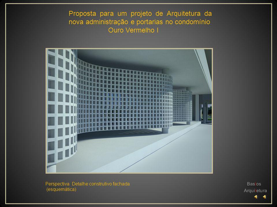 Proposta para um projeto de Arquitetura da nova administração e portarias no condomínio Ouro Vermelho I Perspectiva detalhe da fachada área administra