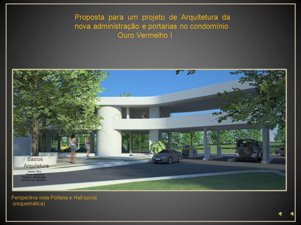 Proposta para um projeto de Arquitetura da nova administração e portarias no condomínio Ouro Vermelho I Perspectiva vista panorâmica do acesso Princip