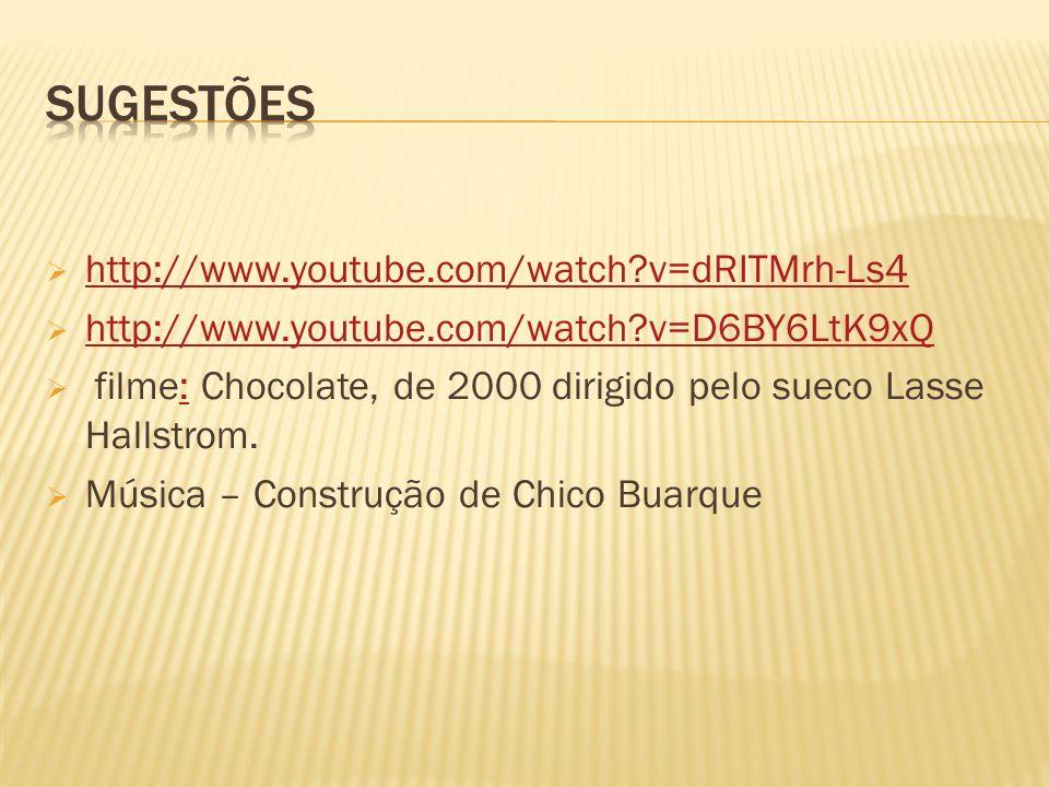http://www.youtube.com/watch?v=dRITMrh-Ls4 http://www.youtube.com/watch?v=D6BY6LtK9xQ filme: Chocolate, de 2000 dirigido pelo sueco Lasse Hallstrom.: