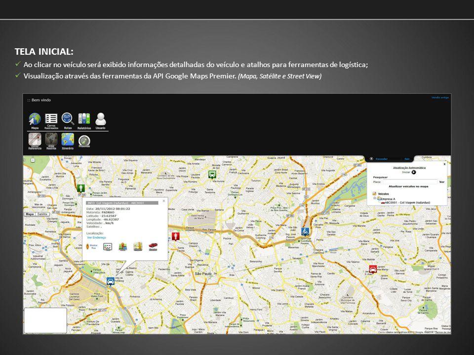 TELA INICIAL: Ao clicar no veículo será exibido informações detalhadas do veículo e atalhos para ferramentas de logística; Visualização através das fe