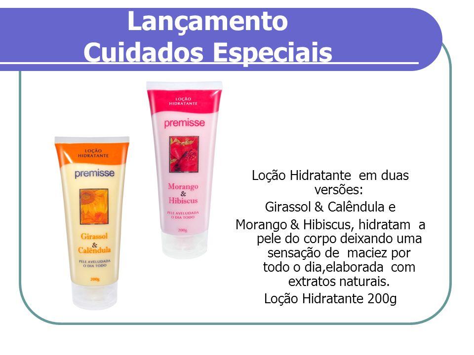 Lançamento Cuidados Especiais Loção Hidratante em duas versões: Girassol & Calêndula e Morango & Hibiscus, hidratam a pele do corpo deixando uma sensa