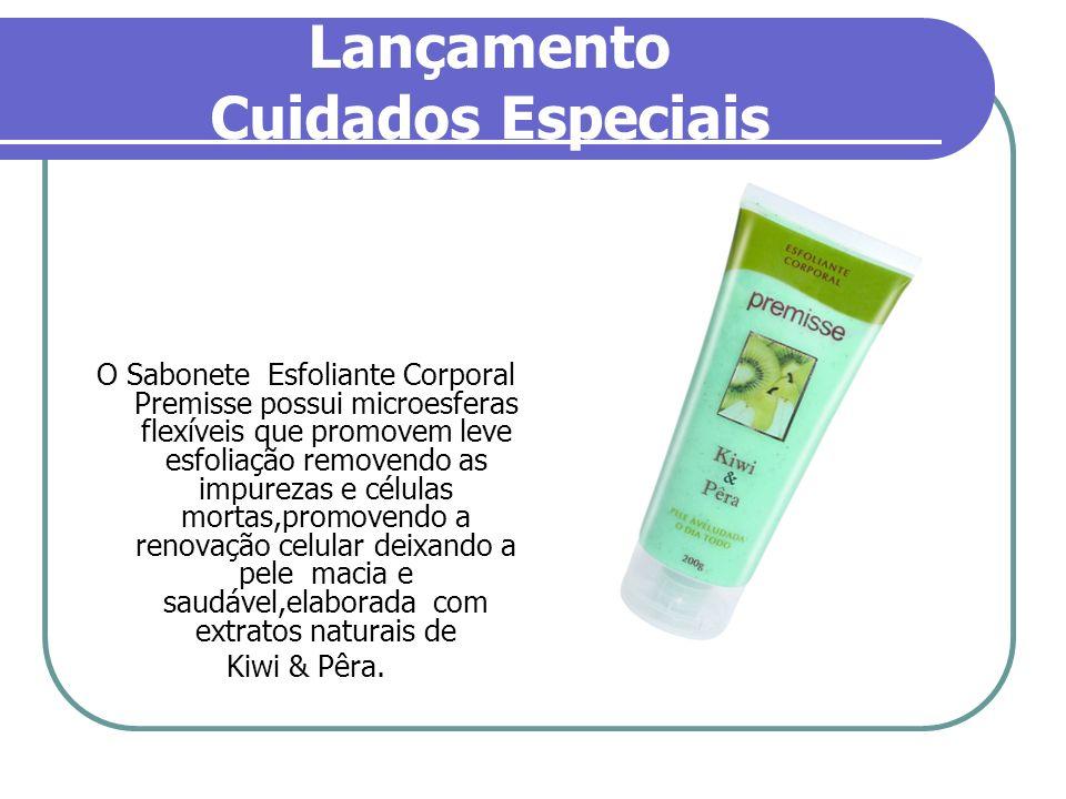 Lançamento Cuidados Especiais O Sabonete Esfoliante Corporal Premisse possui microesferas flexíveis que promovem leve esfoliação removendo as impureza