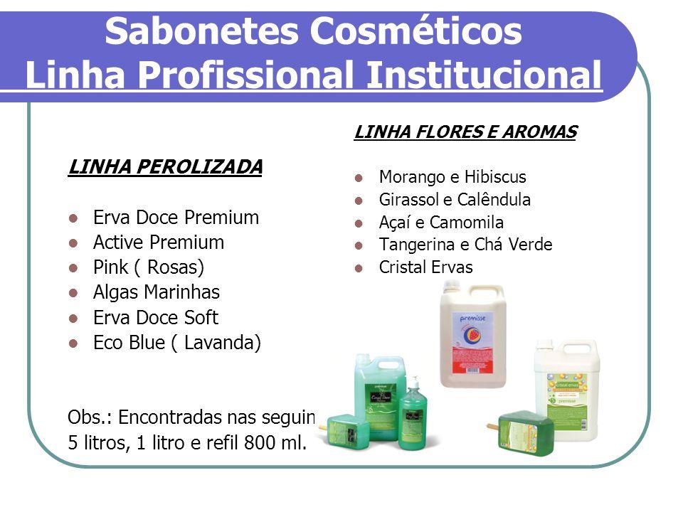 Sabonetes Cosméticos Linha Profissional Institucional LINHA PEROLIZADA Erva Doce Premium Active Premium Pink ( Rosas) Algas Marinhas Erva Doce Soft Ec
