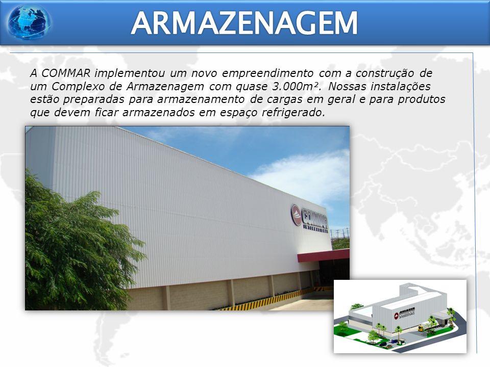 A COMMAR implementou um novo empreendimento com a construção de um Complexo de Armazenagem com quase 3.000m². Nossas instalações estão preparadas para