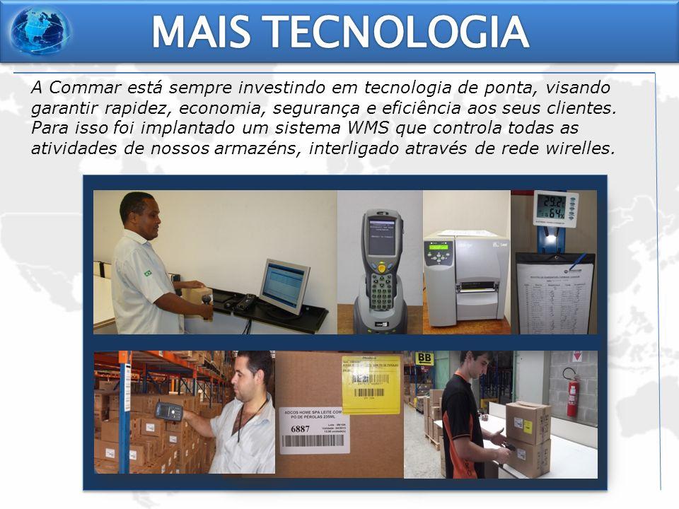 A Commar está sempre investindo em tecnologia de ponta, visando garantir rapidez, economia, segurança e eficiência aos seus clientes. Para isso foi im