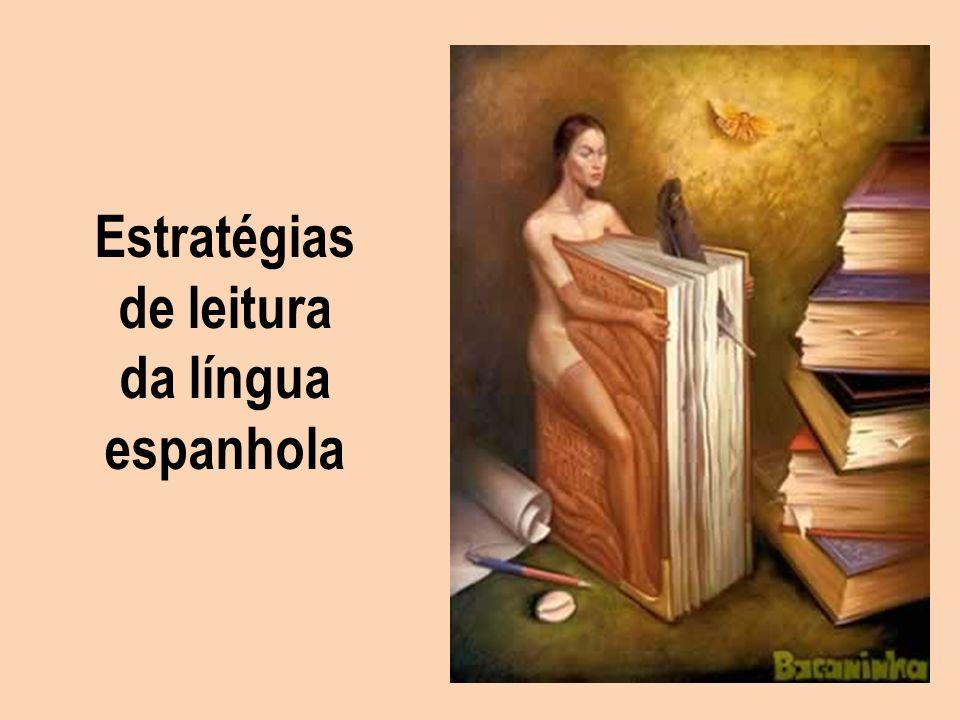 Estratégias de leitura da língua espanhola