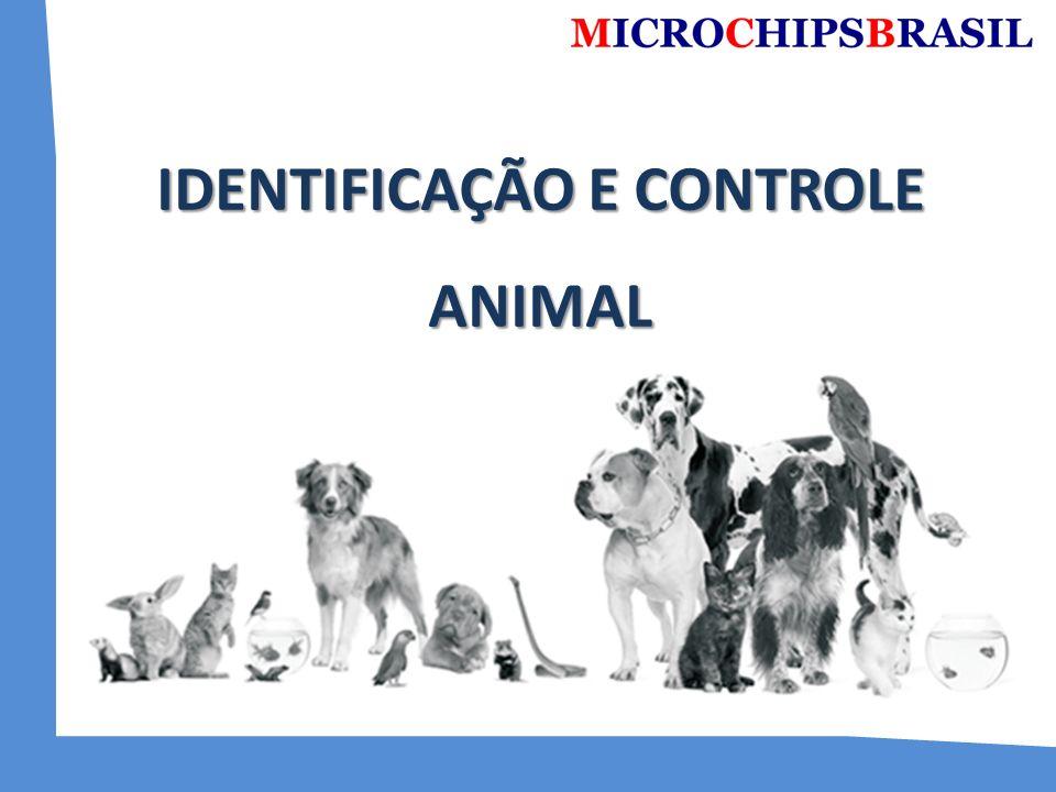 IDENTIFICAÇÃO E CONTROLE ANIMAL