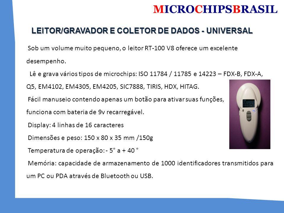 LEITOR/GRAVADOR E COLETOR DE DADOS - UNIVERSAL Sob um volume muito pequeno, o leitor RT-100 V8 oferece um excelente desempenho. Lê e grava vários tipo