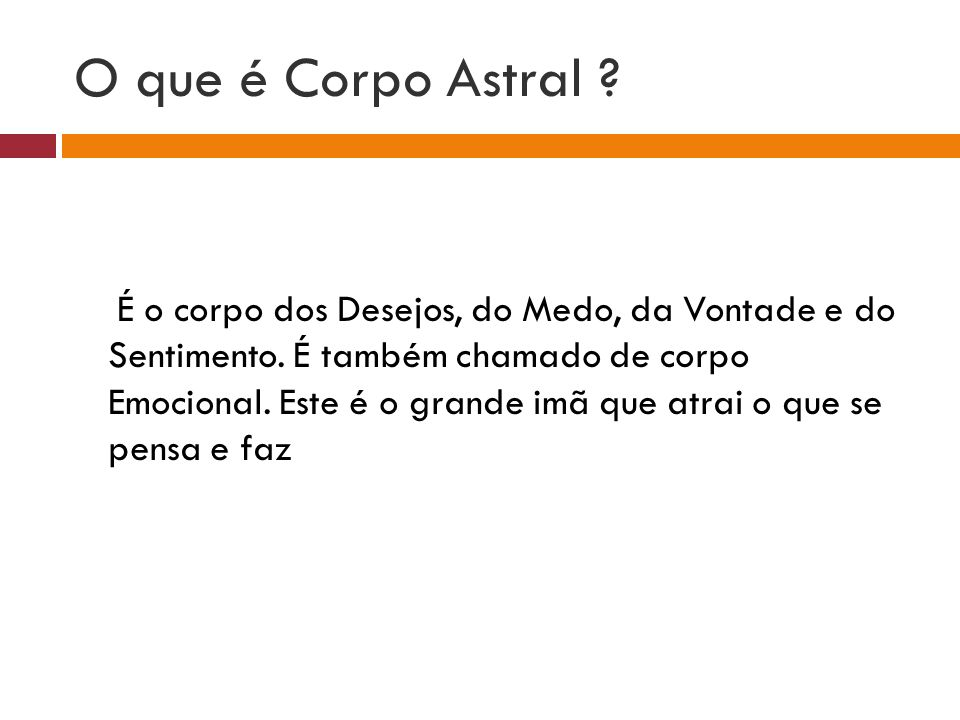 DESDOBRAMENTO DO CORPO ASTRAL