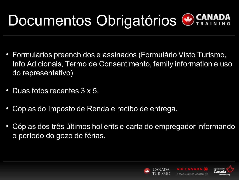 Documentos Obrigatórios Formulários preenchidos e assinados (Formulário Visto Turismo, Info Adicionais, Termo de Consentimento, family information e uso do representativo) Duas fotos recentes 3 x 5.