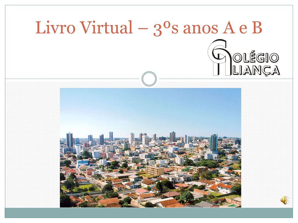 CONHECENDO GUARAPUAVA Livro Virtual – 3ºs anos A e B