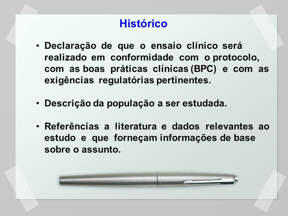 Descrição detalhada dos objetivos e do propósito do ensaio clínico e das hipóteses, quando apropriado.