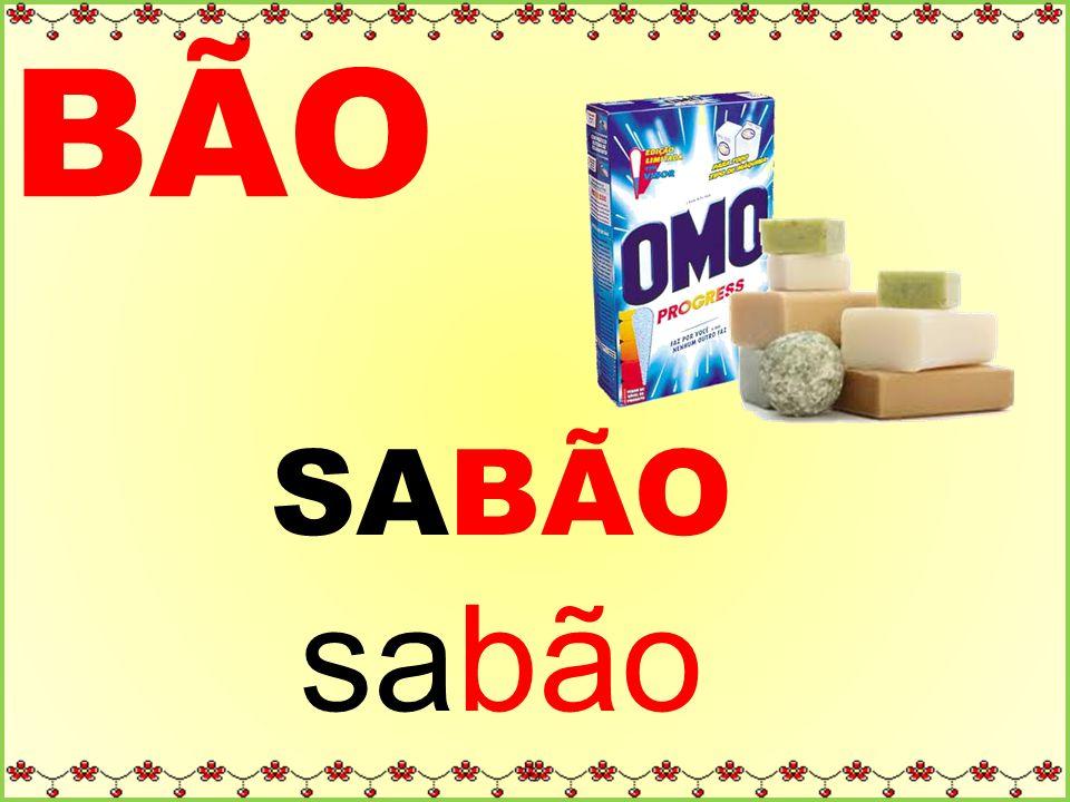 BÃO SABÃO sabão