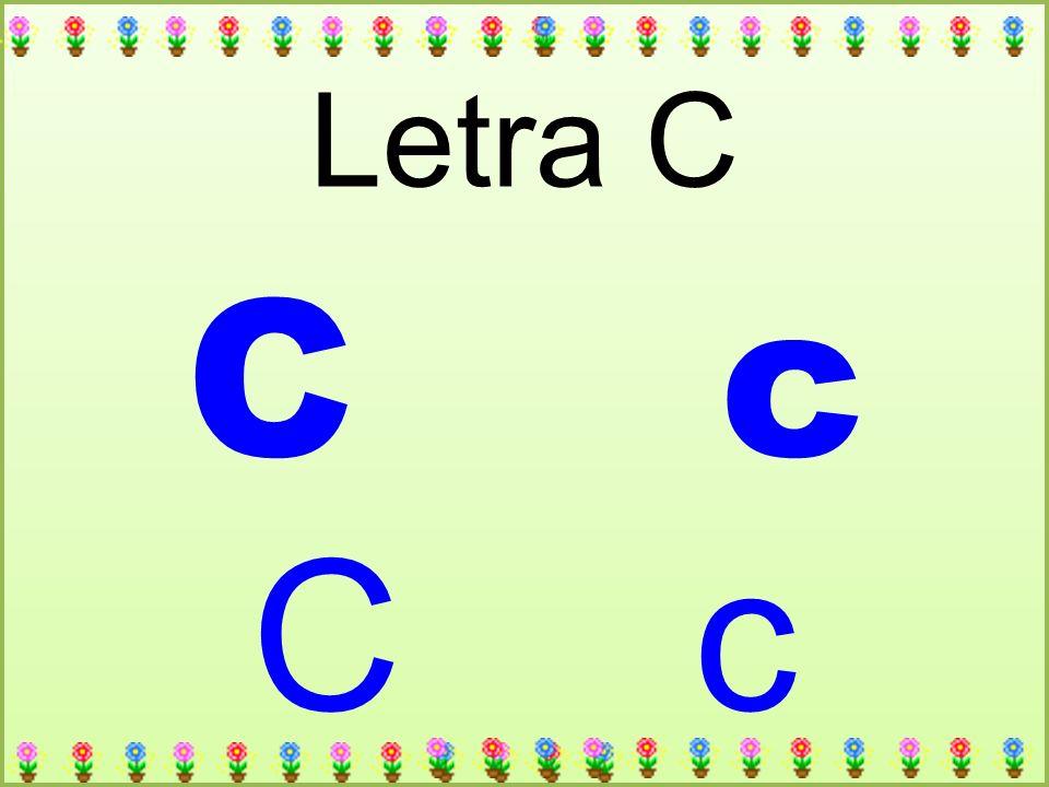 C c Letra C