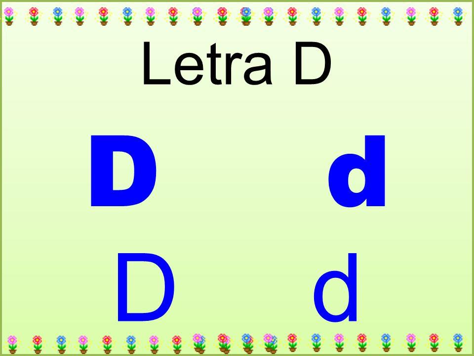 D d Letra D