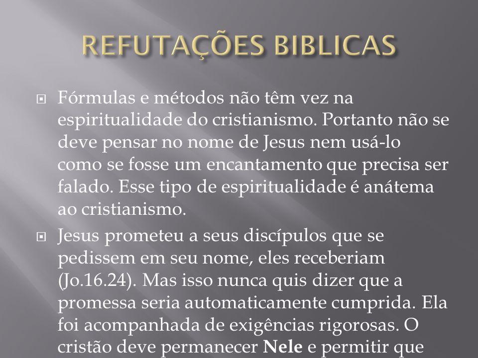 Fórmulas e métodos não têm vez na espiritualidade do cristianismo.