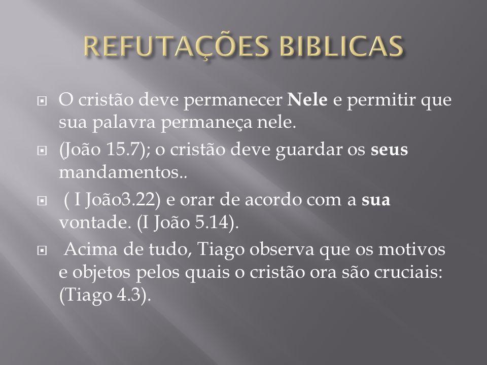 O cristão deve permanecer Nele e permitir que sua palavra permaneça nele.
