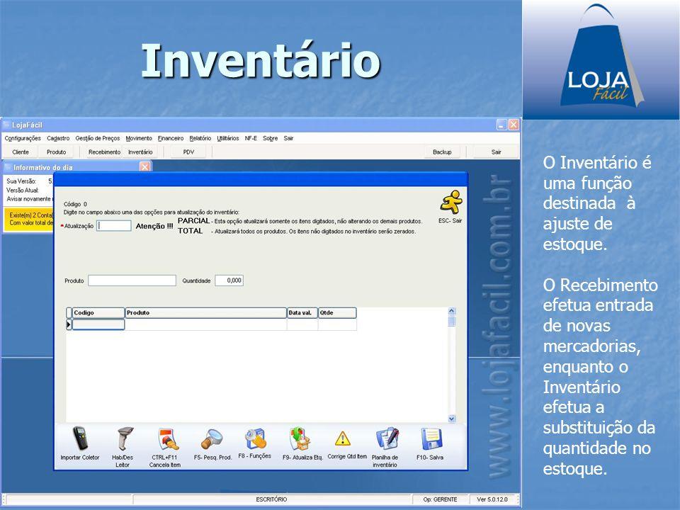 O Inventário é uma função destinada à ajuste de estoque. O Recebimento efetua entrada de novas mercadorias, enquanto o Inventário efetua a substituiçã