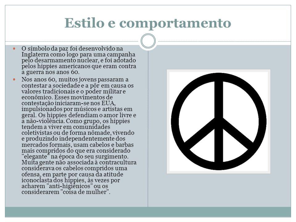 Estilo e comportamento O símbolo da paz foi desenvolvido na Inglaterra como logo para uma campanha pelo desarmamento nuclear, e foi adotado pelos hipp