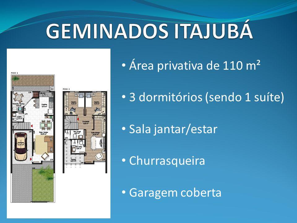 Área privativa de 110 m² 3 dormitórios (sendo 1 suíte) Sala jantar/estar Churrasqueira Garagem coberta