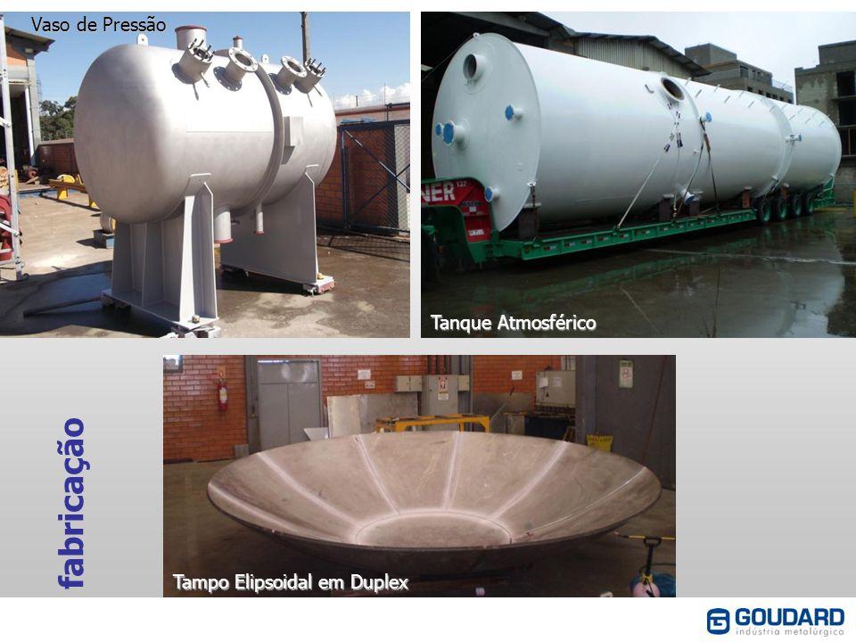 fabricação Vaso de Pressão Tanque Atmosférico Tampo Elipsoidal em Duplex