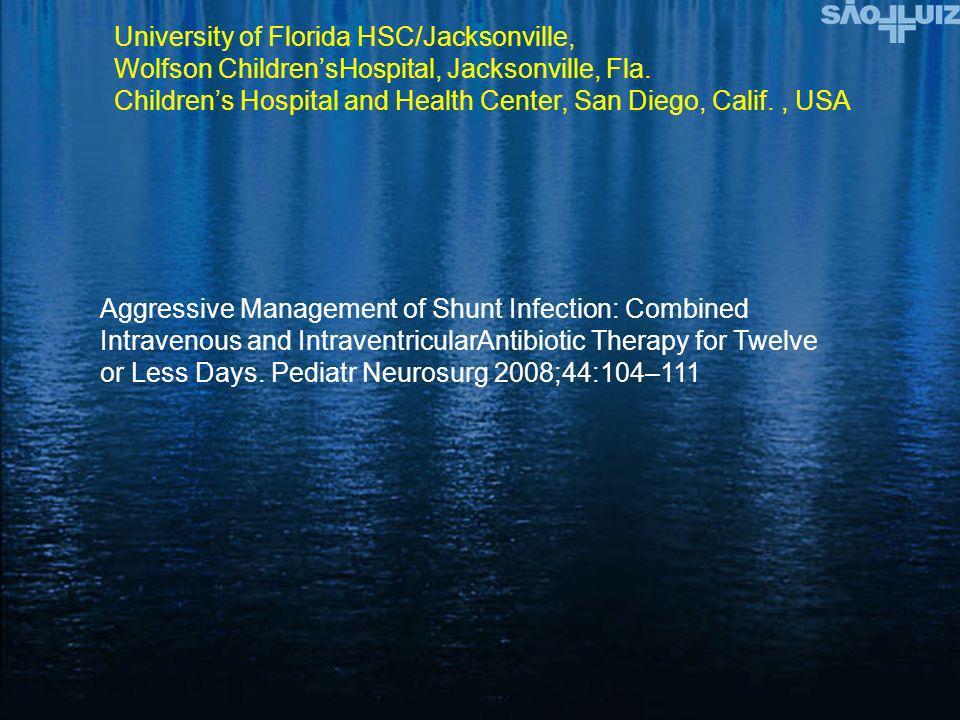 University of Florida HSC/Jacksonville, Wolfson ChildrensHospital, Jacksonville, Fla. Childrens Hospital and Health Center, San Diego, Calif., USA Agg