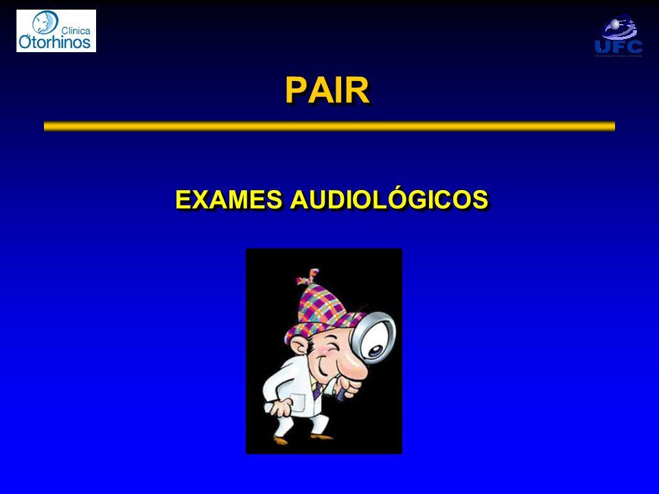 PAIRPAIR EXAMES AUDIOLÓGICOS