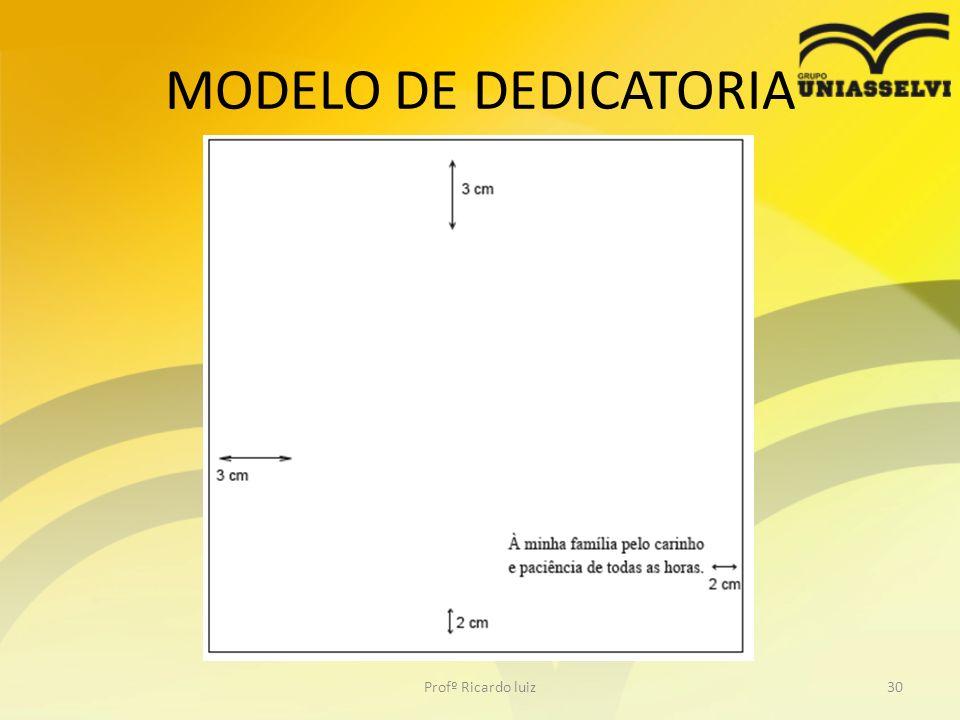 MODELO DE DEDICATORIA Profº Ricardo luiz30