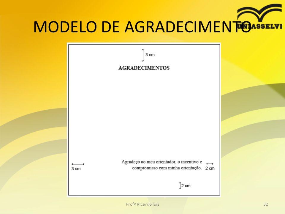 MODELO DE AGRADECIMENTO Profº Ricardo luiz32