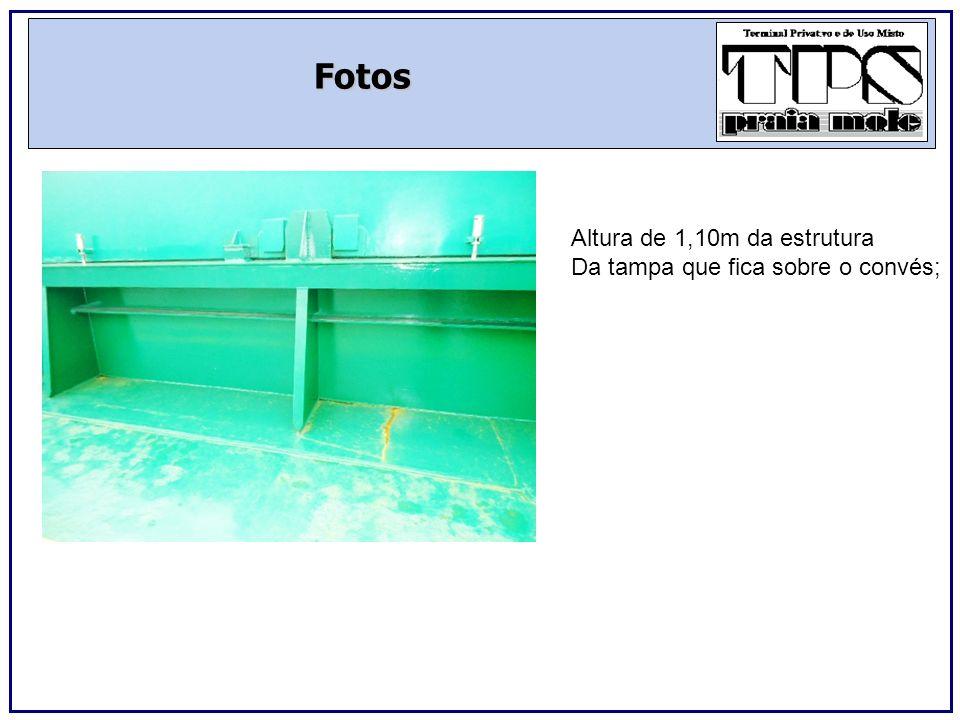 Fotos Local sinalizado sobre o convés (fica um de cada lado da abertura) Que serão posicionados os tampões Após serem removidos;