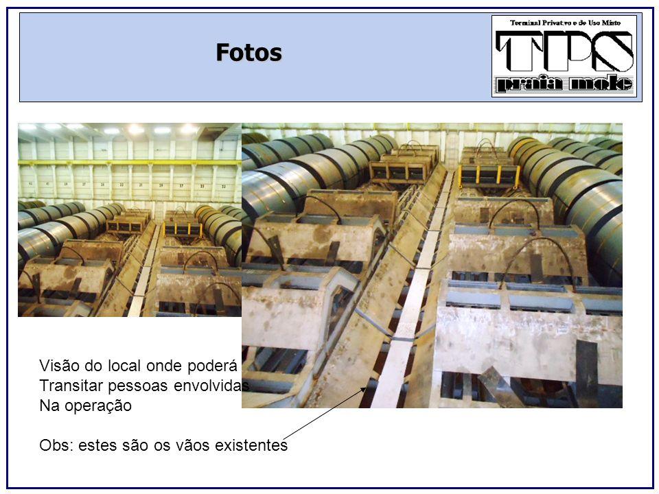 Fotos O local de estivagem com O CN/CG será no centro,em berços Que serão recolocados nestes Vãos; e após serão estivados Novamente em outros berços com O uso da ponte interna;