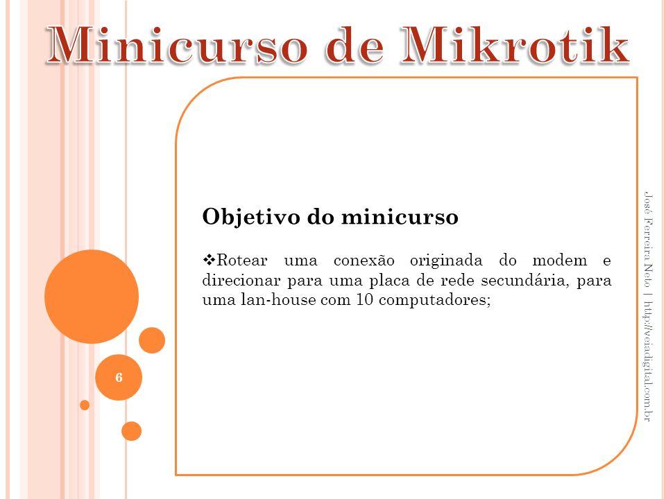 47 José Ferreira Neto   http://veiadigital.com.br Agradecimentos À Coordenação do curso de Sistemas de Informação e principalmente ao professor Michel, pela confiança e oportunidade.