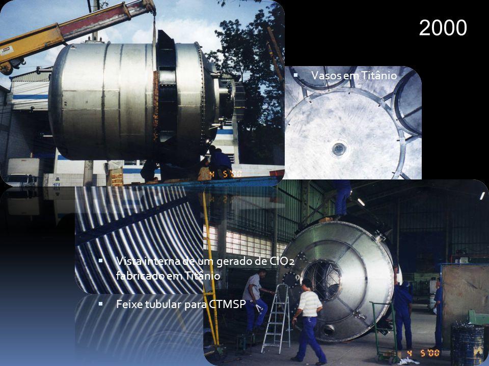 2000 Feixe tubular para CTMSP Vista interna de um gerado de ClO2 fabricado em Titânio Vasos em Titânio