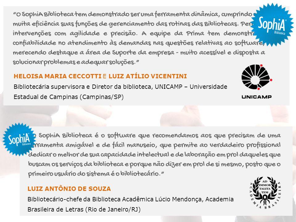 HELOISA MARIA CECCOTTI E LUIZ ATÍLIO VICENTINI Bibliotecária supervisora e Diretor da biblioteca, UNICAMP – Universidade Estadual de Campinas (Campina