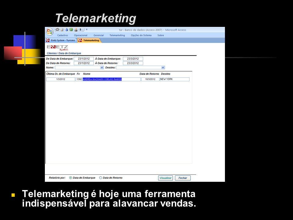 Telemarketing Telemarketing é hoje uma ferramenta indispensável para alavancar vendas.