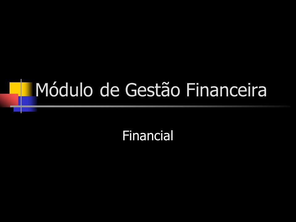 Módulo de Gestão Financeira Financial