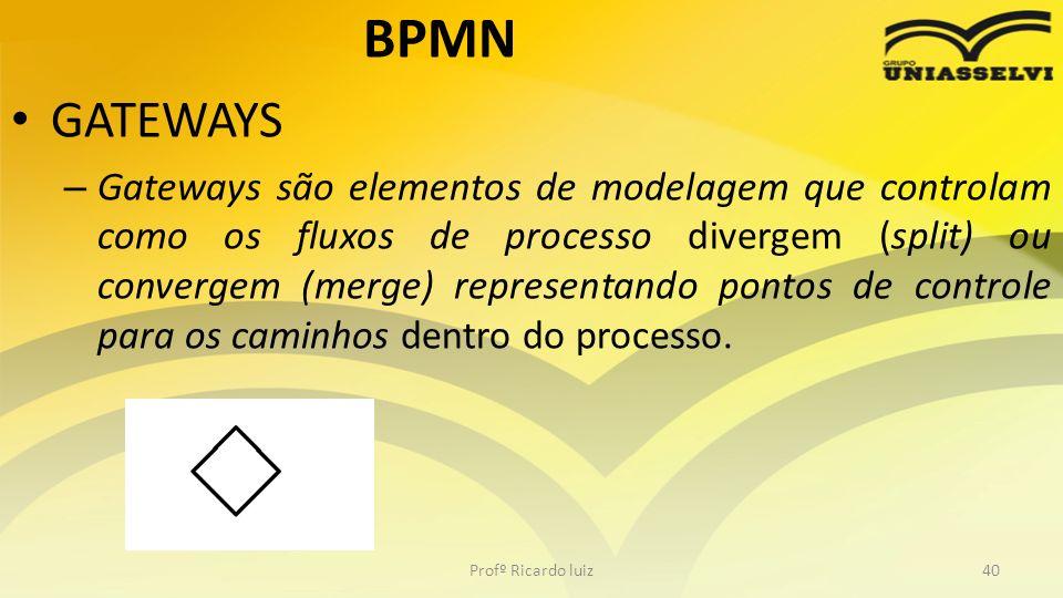 BPMN GATEWAYS – Gateways são elementos de modelagem que controlam como os fluxos de processo divergem (split) ou convergem (merge) representando pontos de controle para os caminhos dentro do processo.