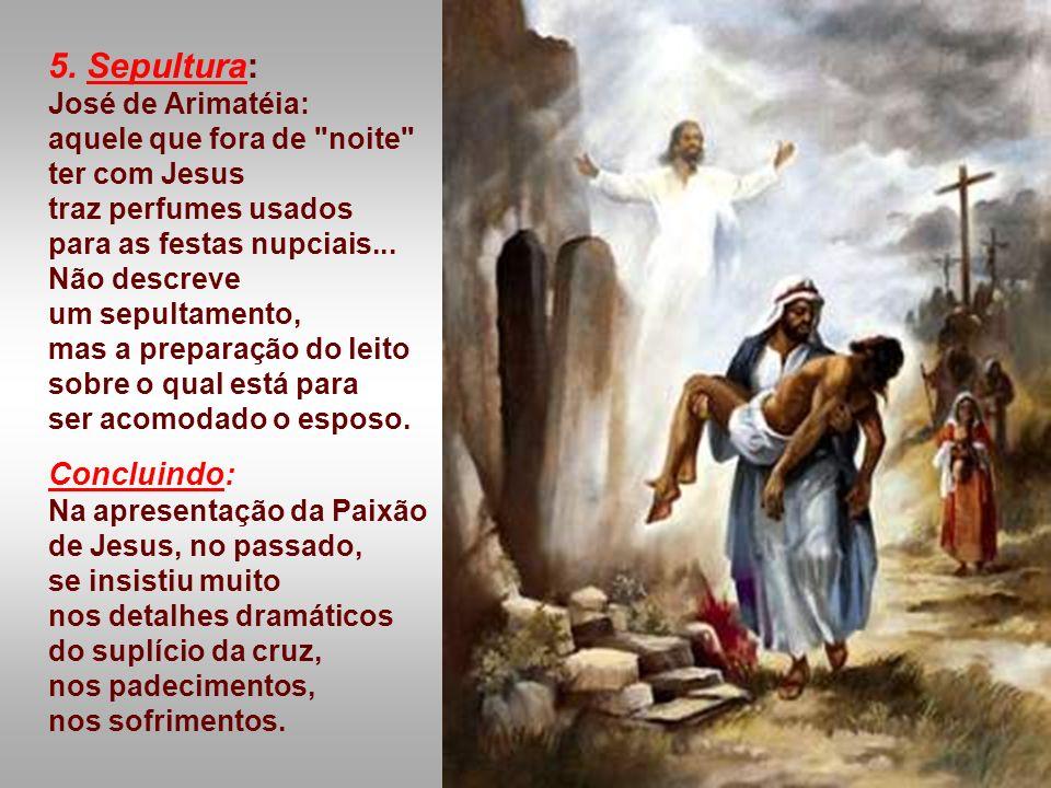 Agora contemplamos Jesus na cruz, pobre, fraco, que se entrega totalmente ao homem. -