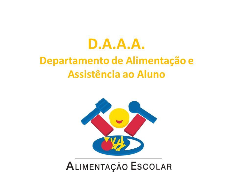 D.A.A.A. Departamento de Alimentação e Assistência ao Aluno