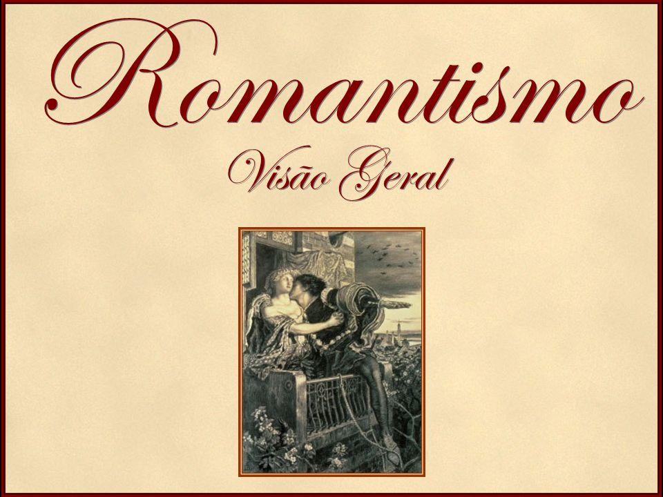 O Romantismo foi a primeira escola a romper com a estética clássica.