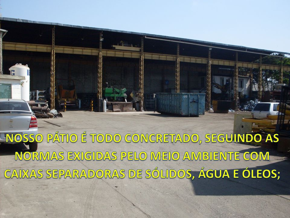 POLÍTICA DE QUALIDADE EXCELÊNCIA NA COMERCIALIZAÇÃO DE EXCELÊNCIA NA COMERCIALIZAÇÃO DE RESÍDUOS INDUSTRIAIS.