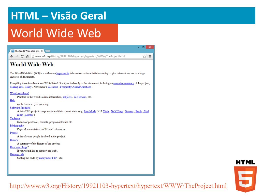 HTML5 – Novos elementos e atributos Elemento section section - HTML language reference Visão da empresa A empresa em uma visão de mundo...