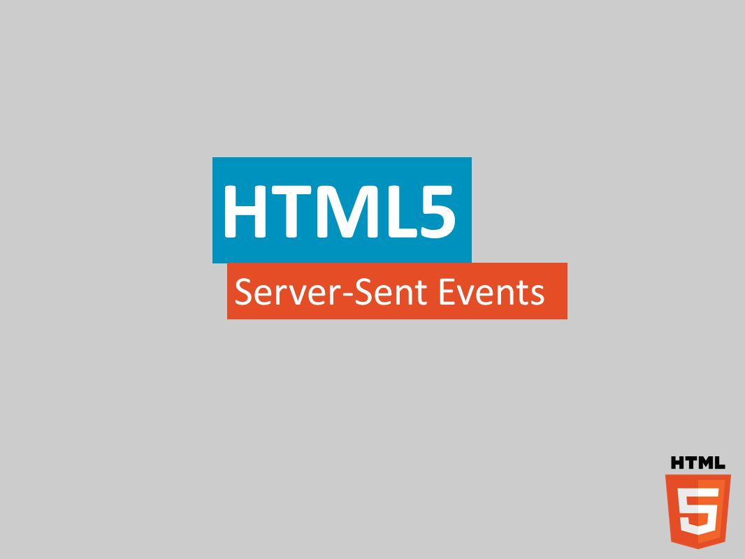 HTML5 Server-Sent Events