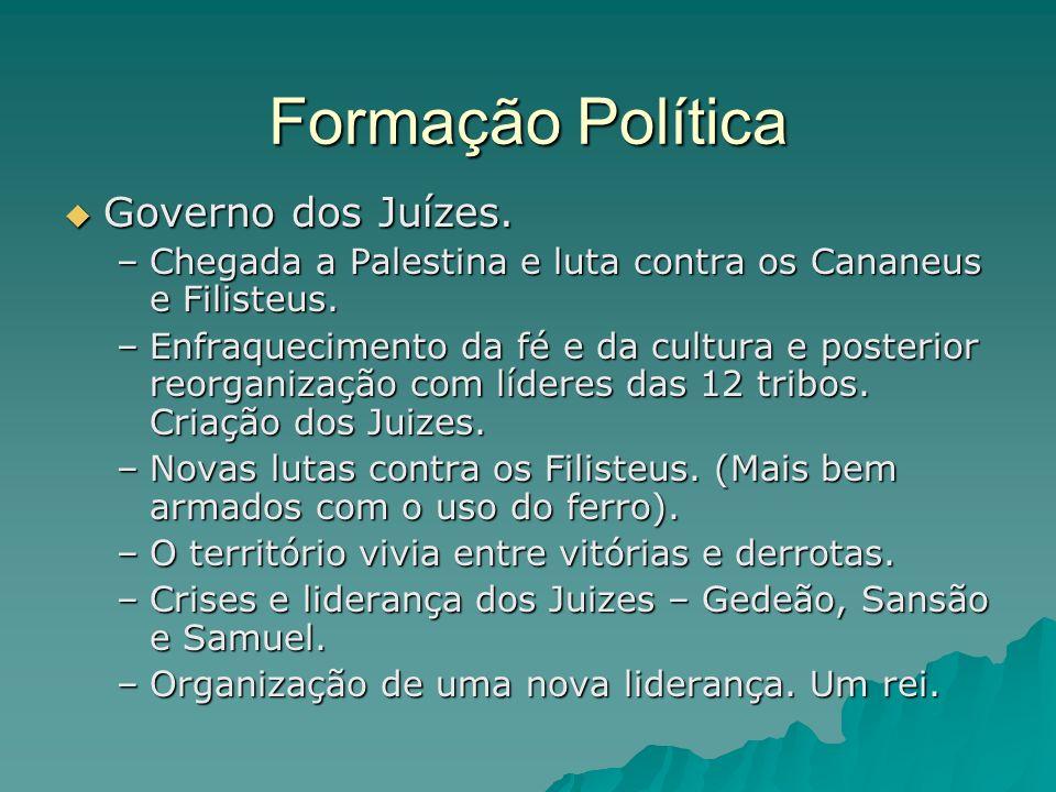 Formação Política Governo dos Juízes.Governo dos Juízes.