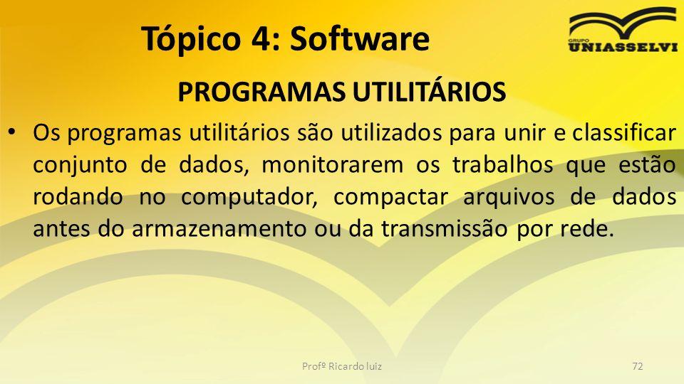 PROGRAMAS UTILITÁRIOS Os programas utilitários são utilizados para unir e classificar conjunto de dados, monitorarem os trabalhos que estão rodando no