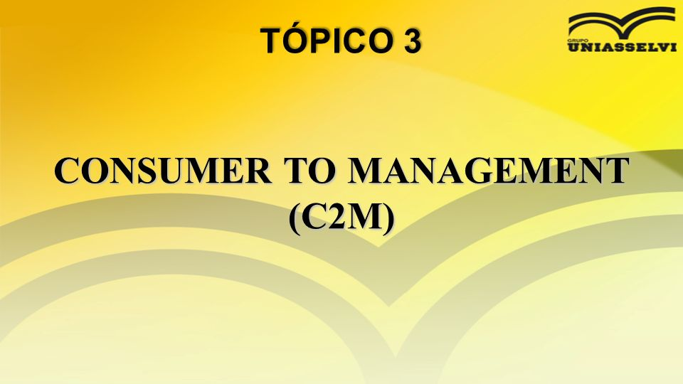 CONSUMER TO MANAGEMENT (C2M)